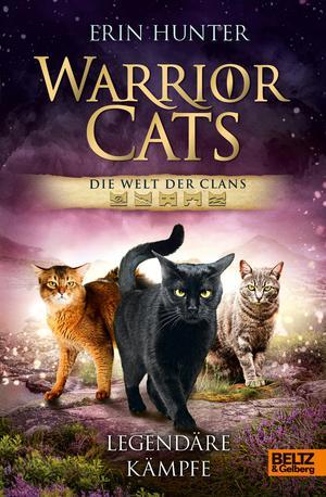 Warrior Cats - Die Welt der Clans. Legendäre Kämpfe