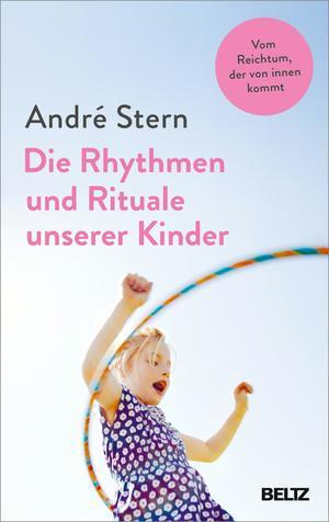 Die Rhythmen und Rituale unserer Kinder