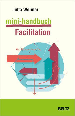 Mini-Handbuch Facilitation