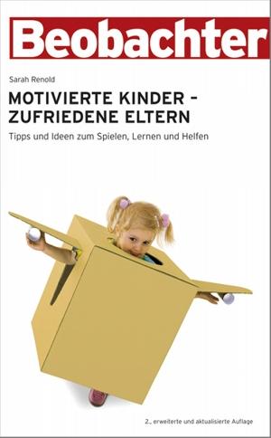 Motivierte Kinder - zufriedene Eltern