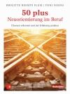 50 plus - Neuorientierung im Beruf
