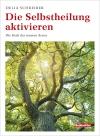 Vergrößerte Darstellung Cover: Die Selbstheilung aktivieren. Externe Website (neues Fenster)