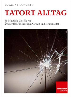 Tatort Alltag