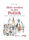 Aktiv werden in der Politik