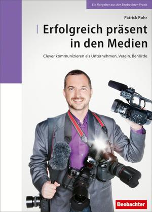 Erfolgreich präsent in den Medien [Ausg. Schweiz]