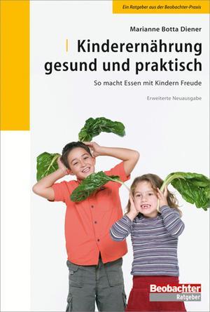 Kinderernährung gesund und praktisch