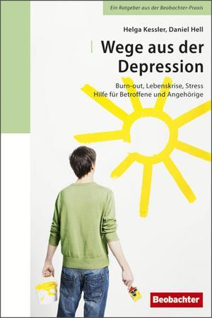 Wege aus der Depression [Fokus Schweiz]