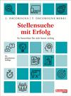 Vergrößerte Darstellung Cover: Stellensuche mit Erfolg. Externe Website (neues Fenster)