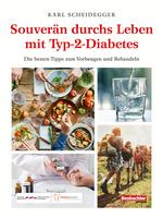 Souverän durchs Leben mit Typ-2-Diabetes