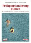 Vergrößerte Darstellung Cover: Frühpensionierung planen. Externe Website (neues Fenster)