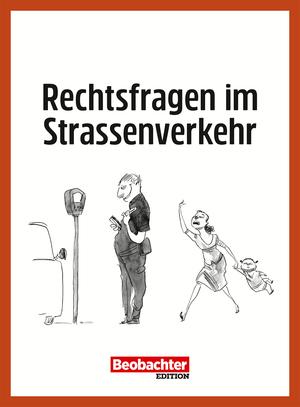 Ärger im Strassenverkehr - Was tun?