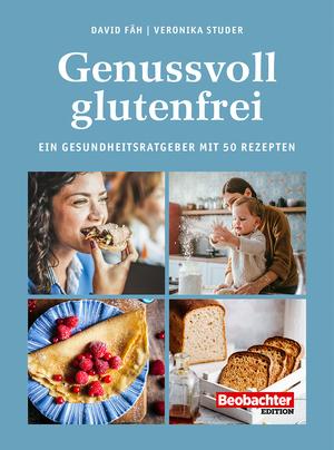 Genussvoll glutenfrei