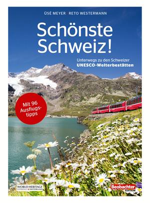 Schönste Schweiz!