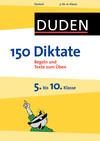 Vergrößerte Darstellung Cover: 150 Diktate - 5. bis 10. Klasse. Externe Website (neues Fenster)