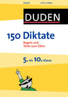 150 Diktate - 5. bis 10. Klasse