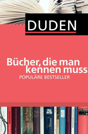 Bücher, die man kennen muss - Populäre Bestseller