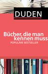 Vergrößerte Darstellung Cover: Bücher, die man kennen muss - Populäre Bestseller. Externe Website (neues Fenster)