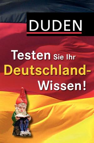 Testen Sie Ihr Deutschland-Wissen!