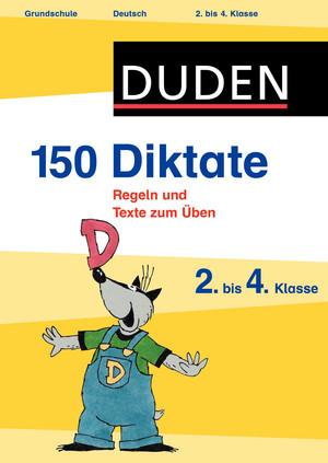 150 Diktate - 2. bis 4. Klasse