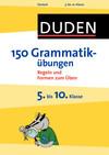 150 Grammatikübungen - 5. bis 10. Klasse
