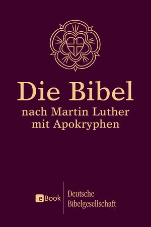 ¬Die¬ Bibel nach Martin Luther