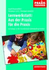 Lernwerkstatt: Aus der Praxis für die Praxis
