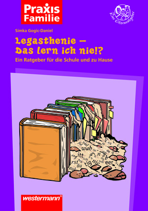 Legasthenie - Das lern ich nie!?