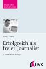 Erfolgreich als freier Journalist