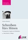 Vergrößerte Darstellung Cover: Schreiben fürs Hören. Externe Website (neues Fenster)