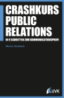 Crashkurs Public Relations