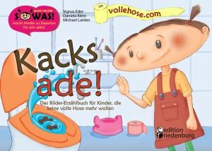 Kacks ade!