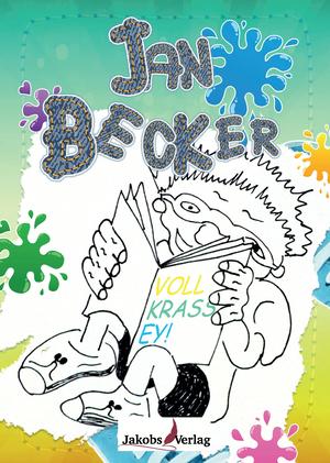 Jan Becker - Voll krass ey!