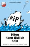 Kiten kann tödlich sein