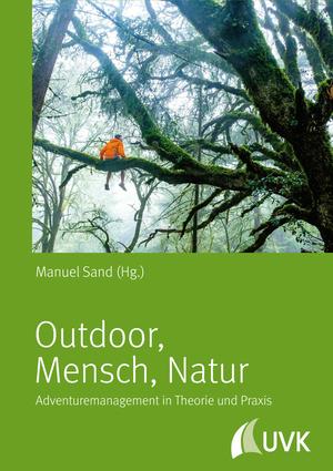 Outdoor - Mensch - Natur