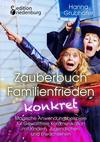 Zauberbuch Familienfrieden konkret