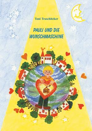 Pauli und die Wunschmaschine