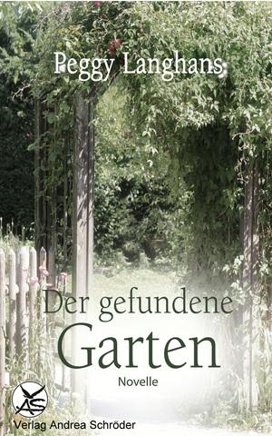 ¬Der¬ gefundene Garten