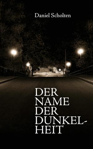 ¬Der¬ Name der Dunkelheit