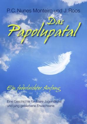 Das Papolupatal