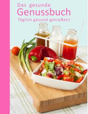 Das gesunde Genussbuch