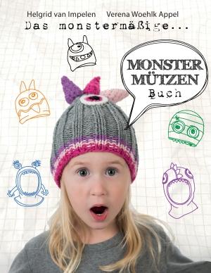 Das monstermäßige Monstermützen-Buch
