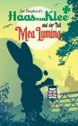 Haas von Klee und der Fall Mea Lumina
