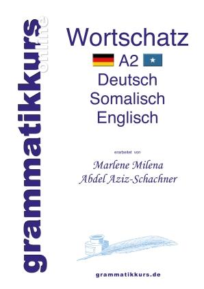 Wörterbuch Deutsch-Somalisch- Englisch A2