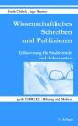 Wissenschaftliches Schreiben und Publizieren