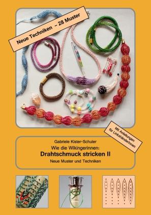 Wie die Wikingerinnen: Drahtschmuck stricken II