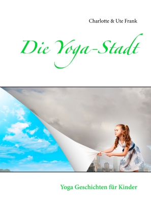 Die Yoga-Stadt
