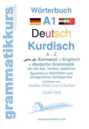 Wörterbuch Deutsch - Kurdisch - Kurmandschi - Englisch Niveau A1
