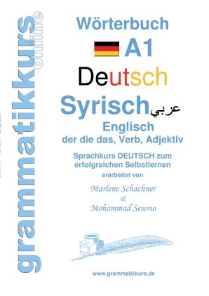 Wörterbuch Deutsch - Syrisch - Englisch A1