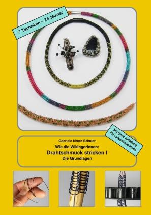 Wie die Wikingerinnen: Drahtschmuck stricken I