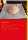 Brot backen mit selbst gezogener und natürlicher Hefe